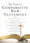 The Catholic Comparative New Testament 0 9780195282993 019528299X