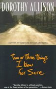 Two or Three Things I Know for Sure 1st Edition 9780452273405 0452273404
