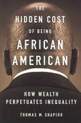 The Hidden Cost of Being African American 1st Edition 9780195181388 0195181387