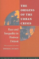 The Origins of the Urban Crisis 2nd Edition 9780691121864 0691121869