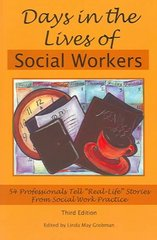 Days in the Lives of Social Workers 3rd Edition 9781929109159 1929109156
