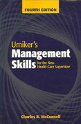 Umiker's Management Skills for the New Health Care Supervisor 4th edition 9780763728786 0763728780