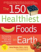 The 150 Healthiest Foods on Earth 0 9781592332281 1592332285