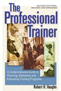 The Professional Trainer 2nd edition 9781576752708 1576752704