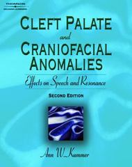 Cleft Palate & Craniofacial Anomalies: Effects on Speech and Resonance 2nd Edition 9781418015473 1418015474