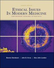 Ethical Issues In Modern Medicine: Contemporary Readings in Bioethics 7th Edition 9780073407357 0073407356