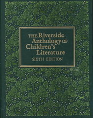 The Riverside Anthology of Children's Literature 6th edition 9780395357736 039535773X