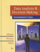 Data Analysis and Decision Making with Microsoft Excel (with CD-ROM, InfoTrac, and Decision Tools and Statistic Tools Suite) 3rd edition 9780324400823 0324400829