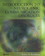 Introduction to Neurogenic Communication Disorders 6th Edition 9780323016865 0323016863