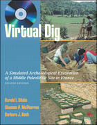 Virtual Dig: A Simulated Archaeological Excavation of a Middle Paleolithic Site in France, with Student CD-ROM (Win-PC only) 2nd edition 9780072824766 007282476X