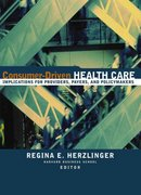 Consumer-Driven Health Care 1st edition 9780787952587 0787952583