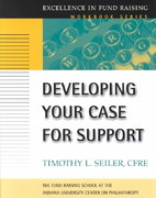 Developing Your Case for Support 1st Edition 9780787952457 0787952451