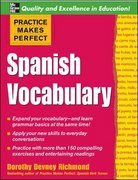Practice Makes Perfect: Spanish Vocabulary 1st edition 9780071458061 0071458069