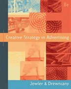 Creative Strategy in Advertising (with InfoTrac) 8th Edition 9780534625108 053462510X