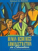 Human Resources Administration in Education 8th edition 9780205485079 0205485073
