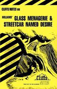 CliffsNotes on Williams' The Glass Menagerie & Streetcar Named Desire 1st edition 9780822005339 0822005336
