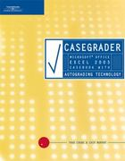 CaseGrader: Microsoft Office Excel 2003 Casebook with Autograding Technology 1st edition 9781418839239 141883923X