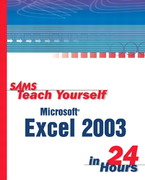 Sams Teach Yourself Microsoft Office Excel 2003 in 24 Hours 1st edition 9780672325519 0672325519