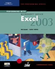 Performing with Microsoft Office Excel 2003: Comprehensive Course 1st edition 9780619183769 0619183764