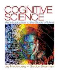 Cognitive Science 1st edition 9781412925686 1412925681