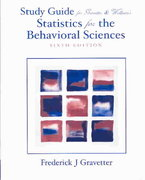 Study Guide for Gravetter/Wallnau's Statistics for the Behavioral Sciences, 6th 6th edition 9780534602475 0534602479