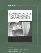 Study Guide for Brigham/Houston's Fundamentals of Financial Management, 10th 10th edition 9780324178326 0324178328