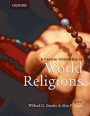 A Concise Introduction to World Religions 1st Edition 9780195422078 0195422074