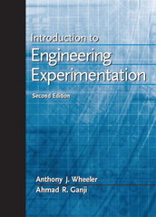Introduction to Engineering Experimentation 2nd Edition 9780130658449 0130658448