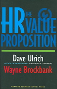 The HR Value Proposition 1st Edition 9781591397076 1591397073