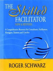 The Skilled Facilitator 2nd Edition 9780787947231 0787947237