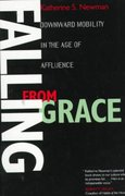 Falling from Grace - Downward Mobility in the Age of Affluence 1st edition 9780520218420 0520218426