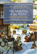 The Making of the West 2nd edition 9780312439460 0312439466