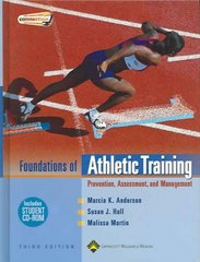 Foundations of Athletic Training: Prevention, Assessment, and Management (SPORTS INJURY MANAGEMENT ( ANDERSON)) 3rd Edition 9780781750011 0781750016