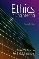 Ethics in Engineering 4th Edition 9780072831153 0072831154