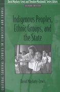 Indigenous Peoples, Ethnic Groups, and the State 2nd edition 9780205337460 0205337465