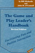 The Game and Play Leader's Handbook 1st Edition 9781892132482 1892132486