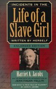 Incidents in the Life of a Slave Girl, Written by Herself 2nd edition 9780674002715 0674002717