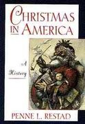 Christmas in America 1st Edition 9780195109801 0195109805