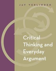 Critical Thinking and Everyday Argument (with InfoTrac) 1st Edition 9780534601744 053460174X