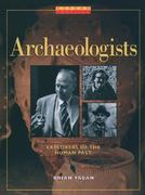 Archaeologists 1st Edition 9780195119466 0195119460