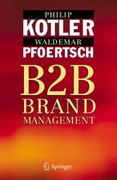 B2B Brand Management 1st Edition 9783540253600 3540253602