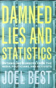 Damned Lies and Statistics 1st Edition 9780520953512 0520953517
