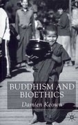 Buddhism and Bioethics 1st Edition 9780333912805 0333912802