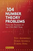 104 Number Theory Problems 1st edition 9780817645274 0817645276