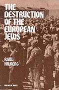 The Destruction of the European Jews 1st Edition 9780841909106 0841909105