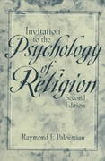 Invitation to the Psychology of Religion 2nd edition 9780205148400 0205148409