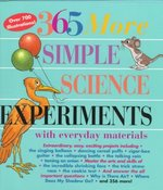 365 More Simple Science Experiments with Everyday Materials 0 9781579120351 1579120350