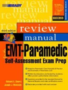 EMT-Paramedic Self-Assessment Success Across the Boards Exam Prep Review Manual 3rd edition 9780131128699 0131128698