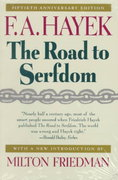 The Road to Serfdom 50th edition 9780226320618 0226320618