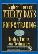 Thirty Days of FOREX Trading 1st edition 9780471934417 0471934410